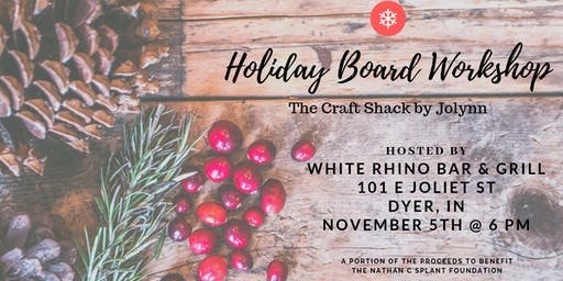 Holiday Board Workshop