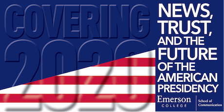 COVERING 2020: News, Trust, and the Future of the American Presidency tickets
