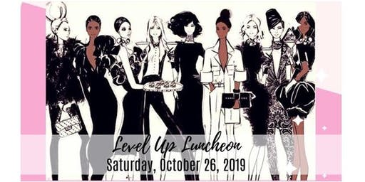 The Level Up Luncheon!