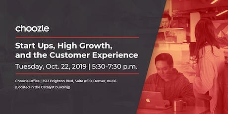 Start Ups, High Growth and the Customer Experience tickets