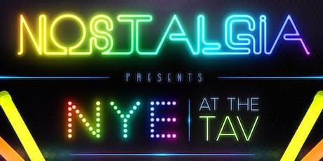 Nostalgia Presents NYE at the Tav tickets