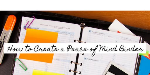 How to Create a Peace of Mind Binder