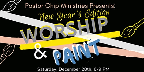 Worship & Paint: New Year's Edition tickets