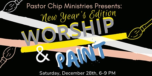 Worship & Paint: New Year's Edition