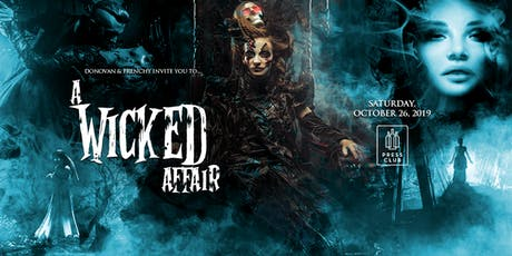 A Wicked Affair: Halloween Party presented by Donovan & Frenchy tickets