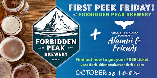 First Peek Friday at Forbidden Peak Brewery with UAS Alumni & Friends