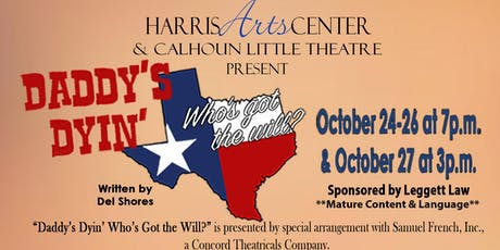 Daddy's Dyin' Who's Got the Will? tickets