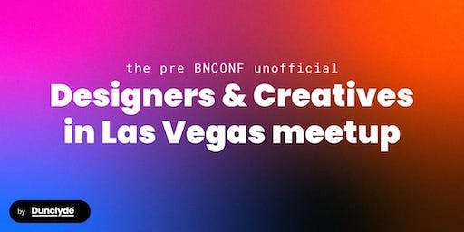 The pre BNCONF Creative's Meetup (unofficial)