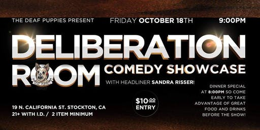 Deliberation Room Comedy Showcase Starring Sandra Risser!