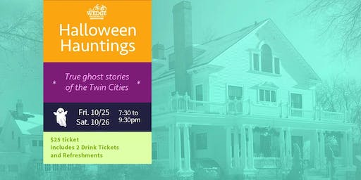 Halloween Hauntings: Wine and True Ghost Stories of the Twin Cities