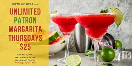 Unlimited Patron Margaritas $25 Thursdays As seen on Hustle & Soul tickets