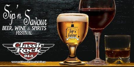 Sip'n Savour, Beer, Wine & Spirits Festival tickets