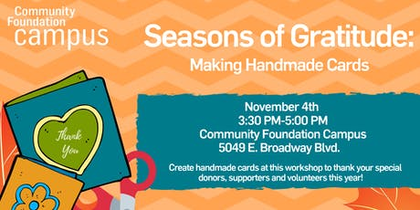 Season of Gratitude: Making Handmade Cards for Donors, Supporters and Volunteers tickets