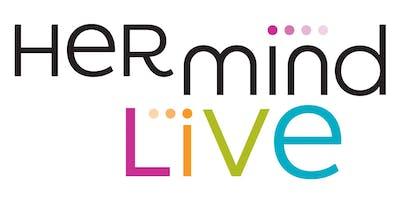 Her Mind Live