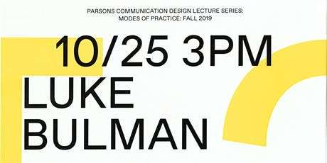 Parsons CD Lecture Series: Luke Bukman tickets