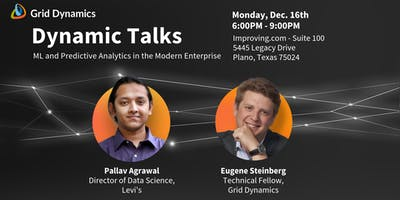 "Dynamic Talks: Dallas ""ML and Predictive Analytics in the Modern Enterprise"""