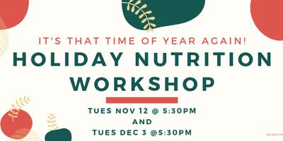 Holiday Nutrition Workshop