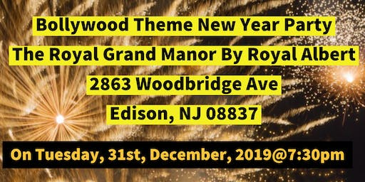 New Year's Party with Bollywood Theme  @ Royal Grand Manor By Royal Albert