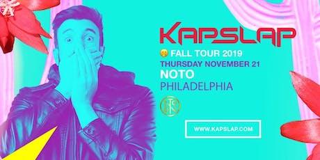 Kap Slap @ Noto Philly Nov 21 tickets