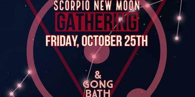 New Moon In Scorpio Gathering