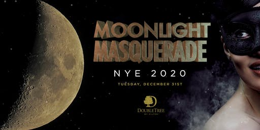 NYE 2020 Moonlight Masquerade @ Double Tree Hilton
