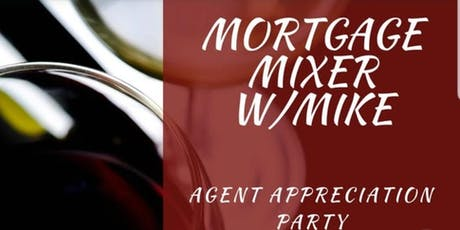2nd Annual Mortgage Mixer W/ Mike tickets