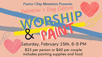 Worship & Paint: Valentine's Day Edition