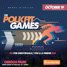 Moore in Dallas Presents: The Polk Fit Games tickets