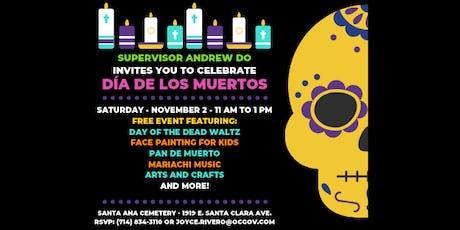 Dia de los Muertos Celebration with Supervisor Andrew Do tickets
