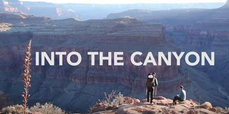 Sustainability and Environmental Studies Film Viewing:  Into the Canyon tickets