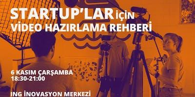 Startup%27lar+%C4%B0%C3%A7in+Video+Haz%C4%B1rlama+Rehberi