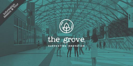 The Grove Information Session and Tour