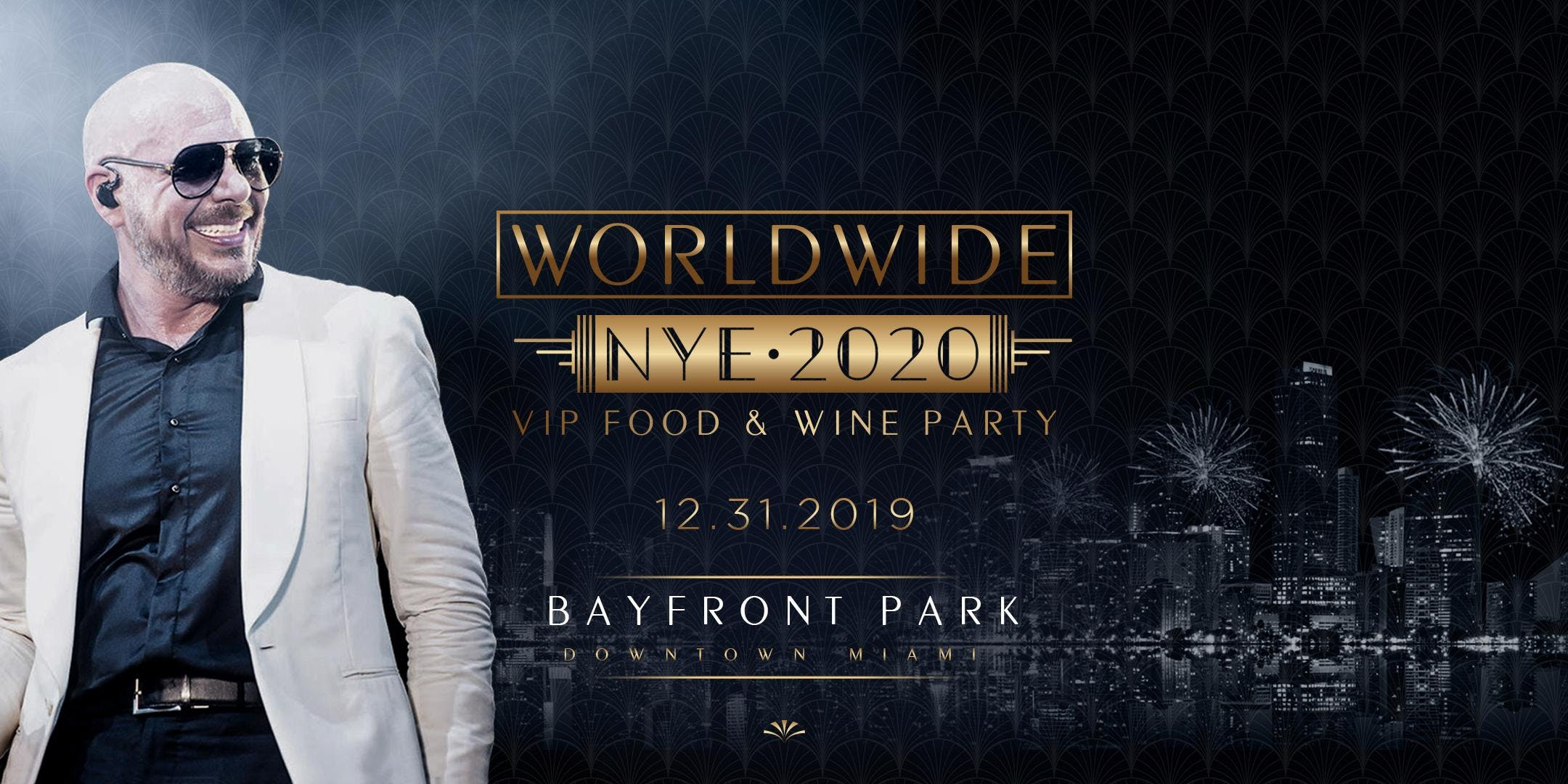 Pitbull New Years Eve 2020.New Years Eve Pitbull Worldwide Vip Food Wine Party At