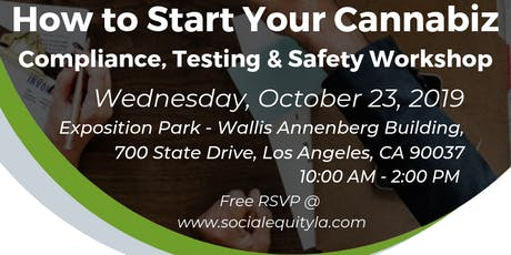 How to Start Your Cannabiz: Compliance, Testing & Safety Workshop tickets