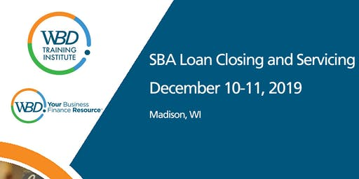 WBD Training - SBA Loan Closing and Servicing - Madison - December 10-11