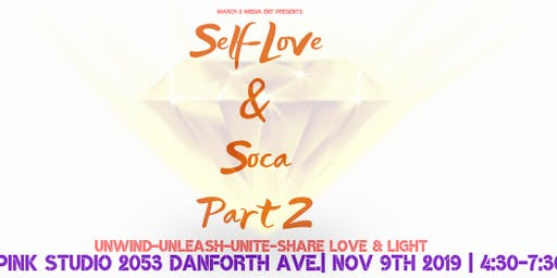 Self-Love & Soca Part 2