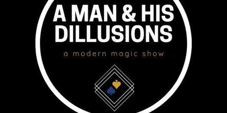 A Man and His Dillusions: A Modern Magic Show tickets