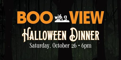 Boo With A View Halloween Dinner