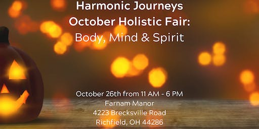 Harmonic Journeys Holistic Fair at Farnam Manor