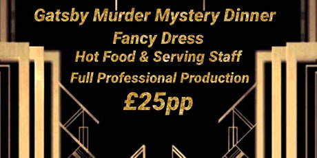 GATSBY THEMED MURDER MYSTERY DINNER tickets