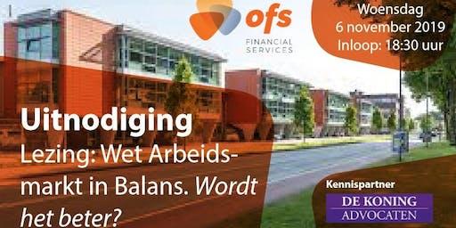 Lezing: Wet Arbeidsmarkt in Balans. Wordt het beter?