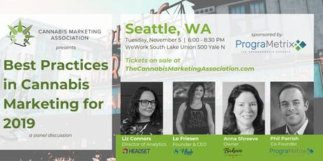 Seattle — Best Practices in Cannabis Marketing for 2019 presented by CMA tickets
