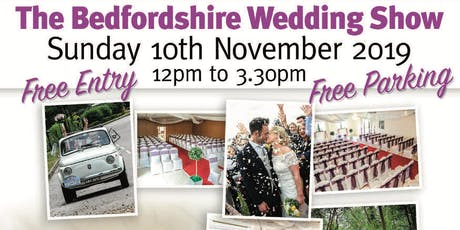 The Bedfordshire Wedding Show @TheSharnbrook tickets
