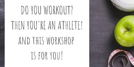 Nutrition for Athletes - Yes you! tickets