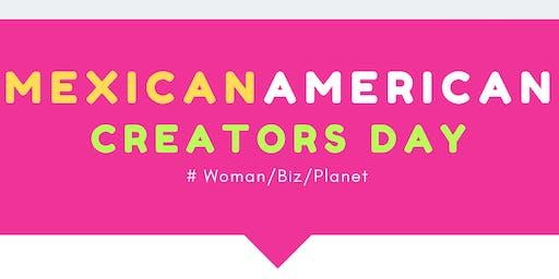 Mexican Americans Creators Day