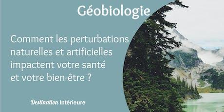 Géobiologie : Perturbations naturelles et artificielles dans l'habitat tickets