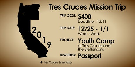 Tres Cruces Mission Trip tickets