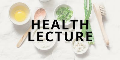 Health Lecture | Collagen: Benefits Beyond Beauty