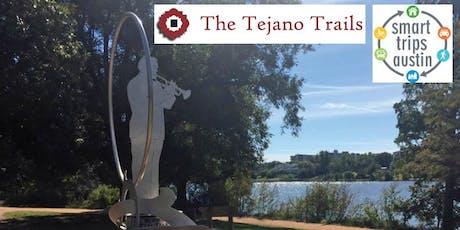 Smart Trips Austin | Strolls the Tejano Trail tickets