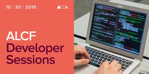 ALCF Developer Session - October 2019